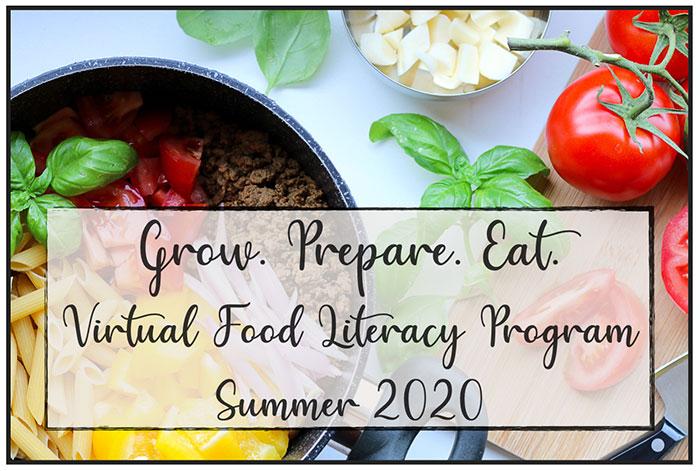 Virtual Food Literacy Program - Summer 2020